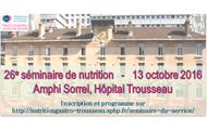 26ème Séminaire de Nutrition Pédiatrique de l'Hôpital Amand Trousseau