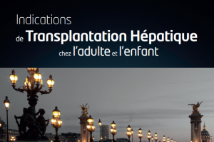 ndications de Transplantation Hépatique chez l'adulte et l'enfant