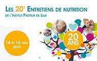 20e Entretiens de Nutrition de l'Institut Pasteur de Lille